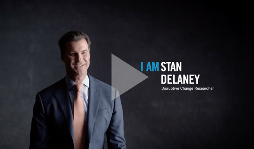 Stan DeLaney, Disruptive Change Researcher, explains why early identification of disruption is critical.