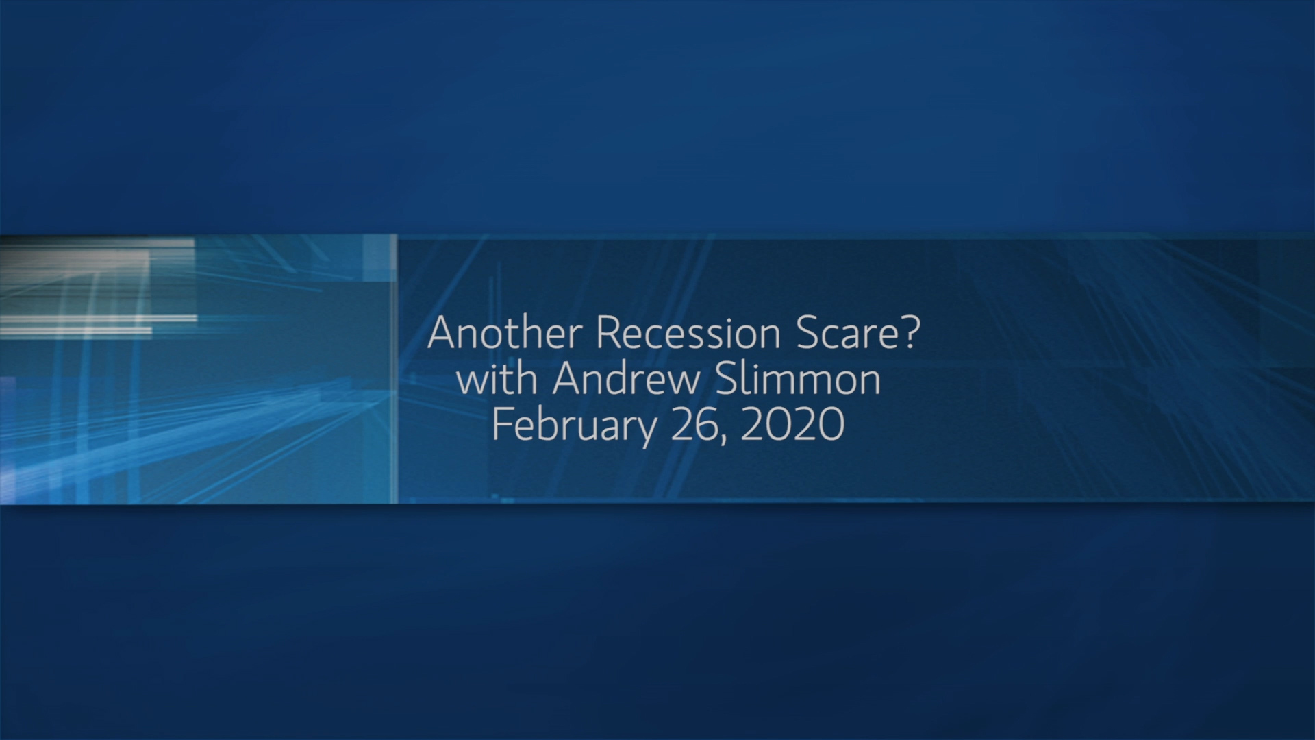 Another Recession Scare?