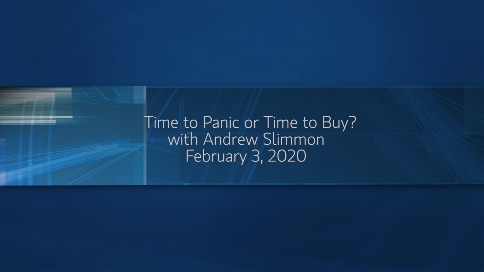 Time to Panic or Time to Buy?
